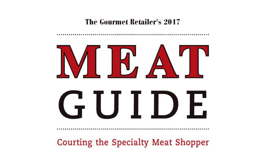 The Gourmet Retailer's 2017 Meat Guide